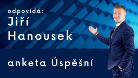 Jiří Hanousek: Moje nejlepší životní rozhodnutí
